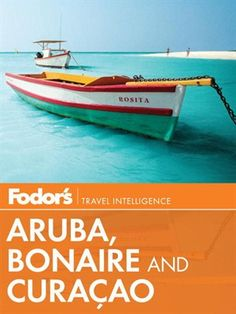 Fodor's Aruba, Bonaire & Curacao by Fodor's Gotta check out the travel books before heading to Aruba! #aioutlet take me to Aruba!