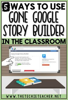 5 Ways to Use Gone Google Story Builder in the Classroom. Whether you are 1:1 or have access to Chromebooks, laptops or computers, this digital tool will be a hit in your classroom! You don't even need a Google account to access and use. Gone Google Story
