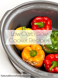 Low Carb Slow Cooker Recipes# slow cooker healthy recipes