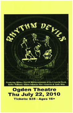 Concert poster for Rhythm Devils at The Ogden Theatre in Denver, CO in 2010. 11x17 inches. With Bill