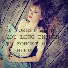 All Too Well- Taylor Swift