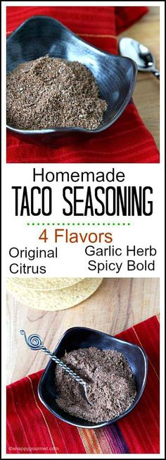 Homemade Taco Seasoning Mix (4 flavors) Recipe - How to make your own homemade Taco Seasoning Mix. DIY easy mixes for your favorite Mexican recipes!| SnappyGourmet.com