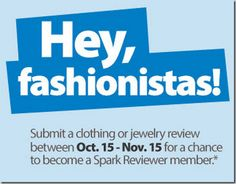 Hey Fashionistas! Enter for Your Chance to be a Walmart Spark Reviewer! http://www.groceryshopforfreeatthemart.com/hey-fashionistas-enter-for-your-chance-to-be-a-walmart-spark-reviewer/