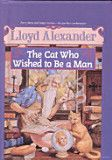 The Cat Who Wished to Be a Man - Lloyd Alexander.  Fun book that explores our human flaws and strengths.  For older audience 12+