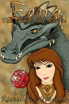 """""""Eena: The Dawn and Rescue""""  by Richelle E. Goodrich  The first book in the Harrowbethian Saga now available as an e-book.    The story of a young woman surprised to learn she is heir to the throne of Harrowbeth and the last living host of an enchanted heirloom known as the dragon's soul."""