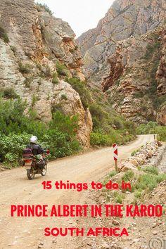 15 things to do in Prince Albert in the Karoo, South Africa #SouthAfrica #Karoo #thingstodo