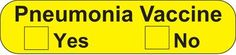 Health Care Logistics 18218 Pneumonia Vaccine Label - Fluorescent Yellow with Black text.