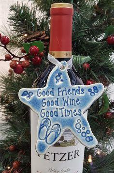 Good Friends Good Wine Good Times wine charm wine by Peaceramics