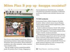 PÄÄKAUPUNKISEUDUN KIERRÄTYSKESKUS / Ensimmäinen Pop Up -kauppa avattiin heinäkuussa 2015 kahden viikon ajaksi Helsingin Lasipalatsiin.