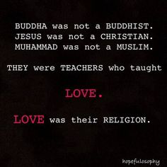 Love is my religion <3