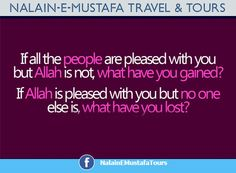 Only when Allah is pleased Good Morals, Islamic Quotes, Other People, Allah, Affair, Religion, Spirituality, Wisdom, Faith