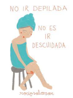 """""""No ir depilada no es ir descuidada"""" ¿Y si no me depilo más? de Rocío Salazar"""