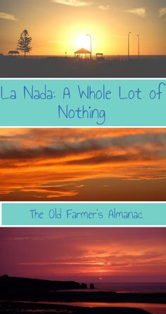 What's La Nada? Learn more with The Old Farmer's Almanac!