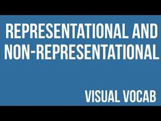 Representational and Non-Representational defined - From Goodbye-Art Academy - YouTube