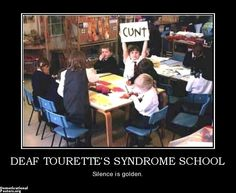 DEAF TOURETTE'S SYNDROME SCHOOL