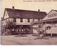 """The Johnson"" Hotel and Casino, Bowers Beach, Delaware :: Delaware Public Libraries"
