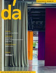d'a: D'Architectures.Nº 222. Novembre 2013.  Dossier: Rideau. Enlace ao sumario: http://www.darchitectures.com/da-numero-222.html Na biblioteca: http://kmelot.biblioteca.udc.es/record=b1179688~S1*gag
