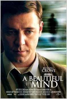 """""""A Beautiful Mind"""", one of my favorite films, gives a fantastic look inside the mind of a brilliant individual suffering from paranoid schizophrenia."""
