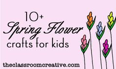 Hello spring! and hello to a round up of spring flower crafts for kids!
