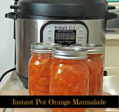 Instant Pot Orange Marmalade Recipe in about an hour