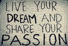 Live and dream big