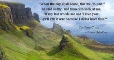 """When the day comes,"" Jamie Fraser (Diana Gabaldon's Outlander)"