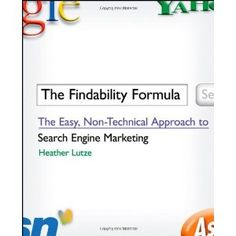 The Findability Formula: The Easy, Non-Technical Approach to Search Engine Marketing (Paperback)  http://www.picter.org/?p=0470420901