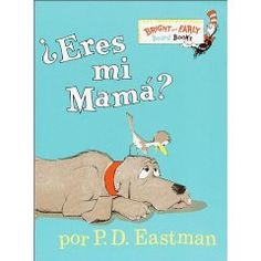 �Eres Mi Mama? (Bright & Early Board Books(TM)) (Spanish Edition) [Board book], (childrens books, libros en espanol, spanish kids, 1, work)