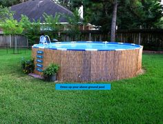 Diy Above Ground Pool Landscaping diy camoflauge above ground pool with bamboo or reed fencing