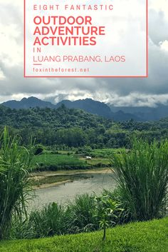 With mighty jungles, meandering rivers, and an open-air lifestyle it's easy to see why Luang Prabang Laos has so much to offer the nature loving traveler. Here are eight fun-filled outdoor adventure activities in Luang Prabang, Laos. Adventure travel in Laos | Outdoor activities in Luang Prabang | travel to Luang Prabang