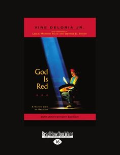 God Is Red: A Native View of Religion by Vine Deloria