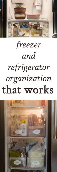 Freezer and Refrigerator Organization tips that really work. How to keep your refrigerator and freezer organized to save money and reduce waste. #organize #organization #organizing #howto