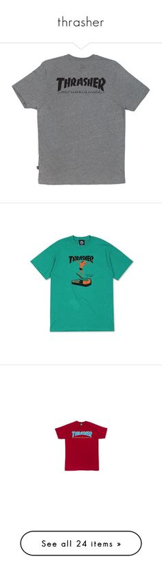 """""""thrasher"""" by michelle-arnott-sowers ❤ liked on Polyvore featuring tops, t-shirts, shirts, grey t shirt, grey shirt, gray shirt, t shirt, huf, tees and cotton logo shirts"""