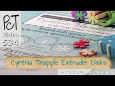 Polymer Clay Extruder Disks from Cynthia Tinapple  demonstrated by Cindy Lietz of Polymer Clay Tutor