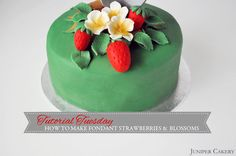 Tutorial Tuesday: How to Make Fondant Strawberries and Strawberry Blossoms | by Juniper Cakery