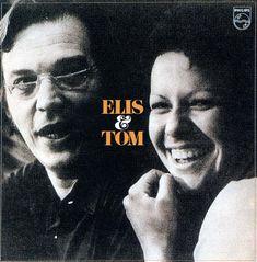 Elis Regina & Antonio Carlos (Tom) Jobim - Elis & Tom (1974, Brazil, recorded in LA)