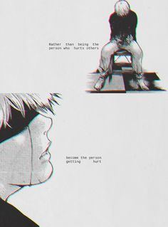 Tokyo Ghoul- Ken Kaneki - it's better to be nice than mean.. more good opportunities come to you when you're nice