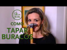 COMO TAPAR BURACOS (FÁCIL) - A Dica do Dia - YouTube