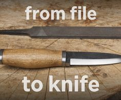 From File to Knife (with Simple Tools)