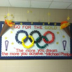 Motivating w/ an Olympic theme. Will change quote though to fit theme of winter olympics better. Bulletin Board Display, Classroom Bulletin Boards, Classroom Themes, Team Bulletin Board, Sports Bulletin Boards, Inspirational Bulletin Boards, Health Bulletin Boards, December Bulletin Boards, Preschool Bulletin