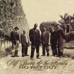 Gli Album Più Venduti Degli Anni '90: No Way Out * http://voiceofsoul.it/no-way-out-puff-daddy/