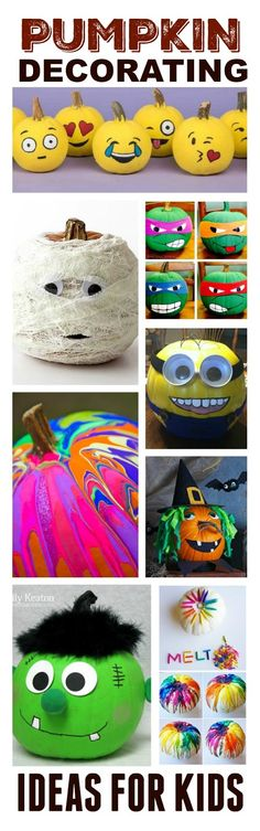 25+ no-carve pumpkin decorating ideas for kids.  Tons of ideas I've never seen…