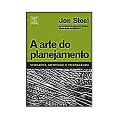 A Arte do Planejamento – Jon Steel   Indicação iMaster