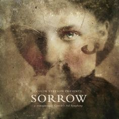 Colin Stetson Sorrow - A Reimagining of Gorecki's 3rd Symphony
