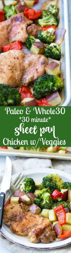 This 30 minute sheet pan chicken with veggies has a sweet and savory sauce baked right in for a complete dinner that's packed with flavor and nutrition!  Gluten free, Paleo, Whole30 compliant and great for weeknights and leftovers too!