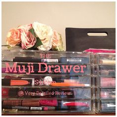 Muji Drawer Review! Very detailed, lovely photos. The best way to store makeup!