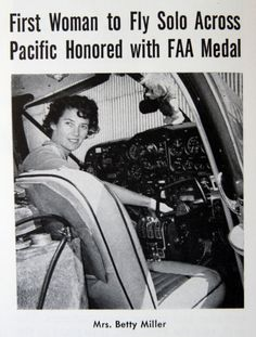 Betty Miller, who lives in Bountiful, Utah, was the first woman to fly solo across the Pacific Ocean. Photo courtesy of Betty Miller