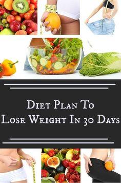 Diet Plan To Lose Weight In 30 Days