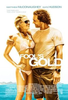 Directed by Andy Tennant. With Matthew McConaughey, Kate Hudson, Donald Sutherland, Alexis Dziena. A new clue to the whereabouts of a lost treasure rekindles a married couple's sense of adventure -- and their estranged romance. Donald Sutherland, Ray Winstone, Kevin Hart, Fools Gold Movie, Kate Hudson Matthew Mcconaughey, Love Movie, Movie Tv, Movie List, Movie Photo