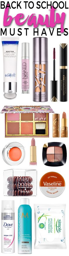 Top Back to School Beauty Must-Haves - The Beauty Products, Makeup and Hair Products You need to Take Back to College with You this Fall.